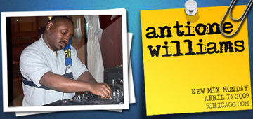 2009-04-13 - Antione Williams - New Mix Monday.jpg
