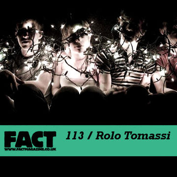 2010-01-08 - Rolo Tomassi - FACT Mix 113.jpg