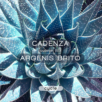 2012-06-06 - Argenis Brito - Cadenza Podcast 023 - Cycle.jpg