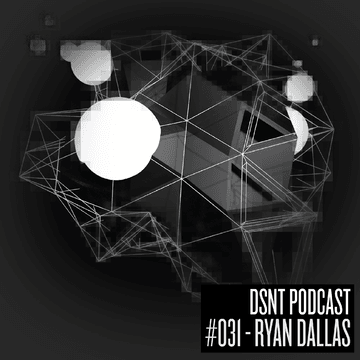 2013-08-26 - Ryan Dallas - DSNT Podcast 031.png