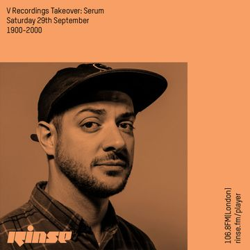 2018-09-29 - Serum - V Recordings Takeover, Rinse FM.jpg